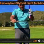 4 Gründe, warum das Fairwayholz oder das Hybrid nicht funktioniert